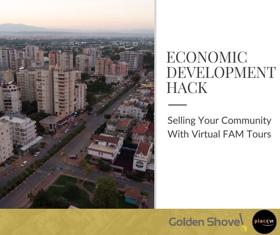 Economic Development Hacks: Selling Your Community With Virtual FAM Tours Main Photo
