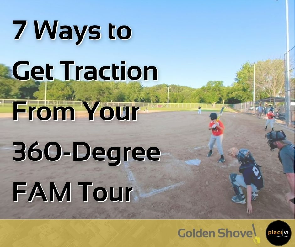 Click the How To Get Traction From Your 360-Degree FAM Tour Slide Photo to Open