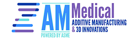 Event Promo Photo For AM Medical Additive Manufacturing & 3D Innovations Virtual Summit