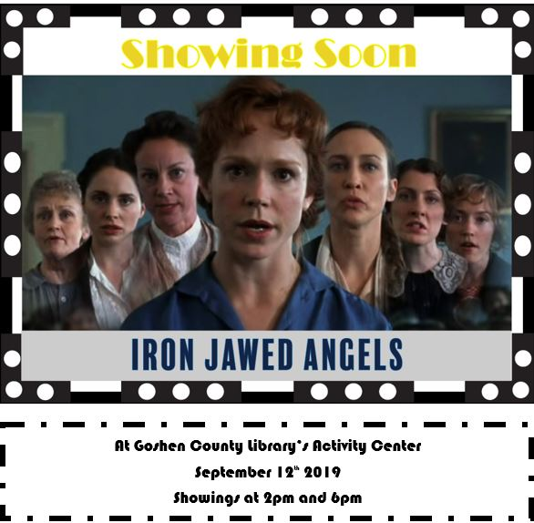 Event Promo Photo For Iron jawed Angels at Goshen County Library