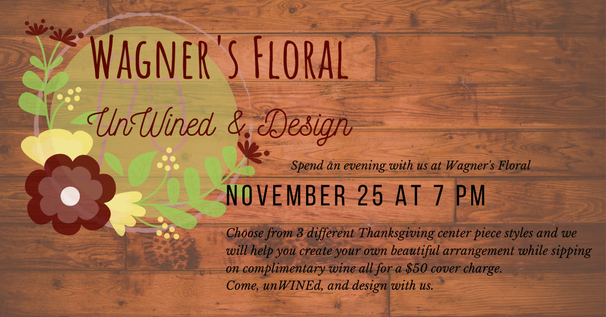 Wagner's Floral UnWined & Design Photo