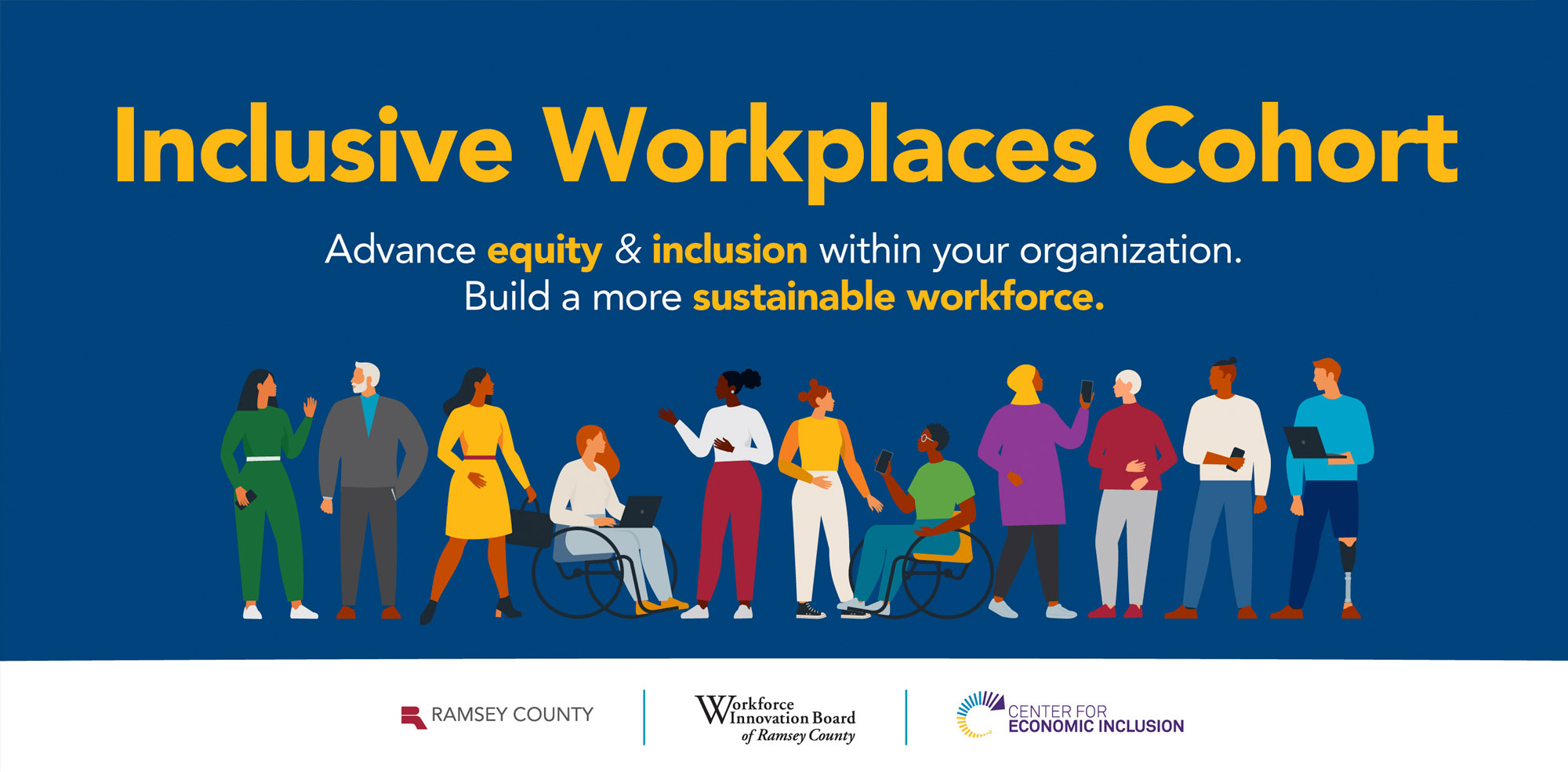Inclusive Workplaces Cohort: Achieving Equity Together