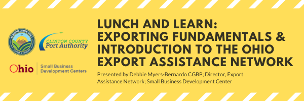 Lunch & Learn: Exporting Fundamentals and Introduction to the Ohio Export Assistance Network Main Photo