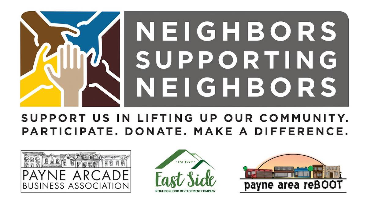 The Payne Area Arcade Business Association, through its Payne Area ReBOOT initiative, launched Neighbors Supporting Neighbors Main Photo