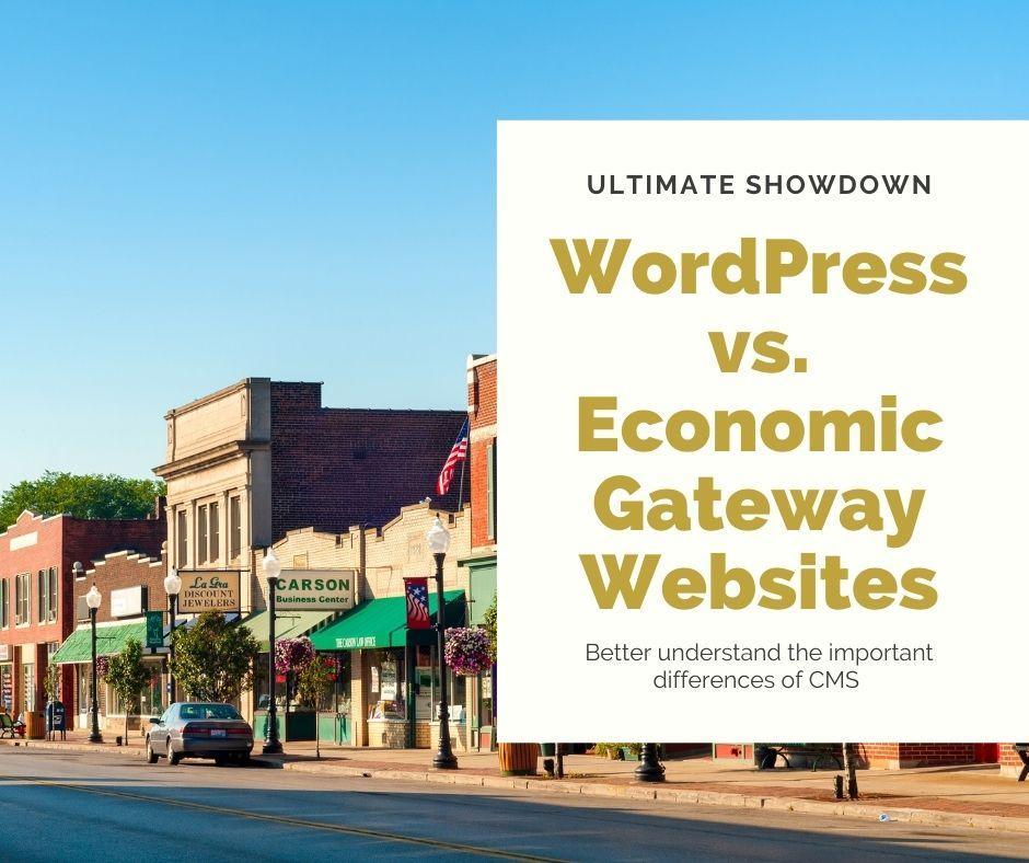 WordPress Versus Economic Gateway Websites Main Photo