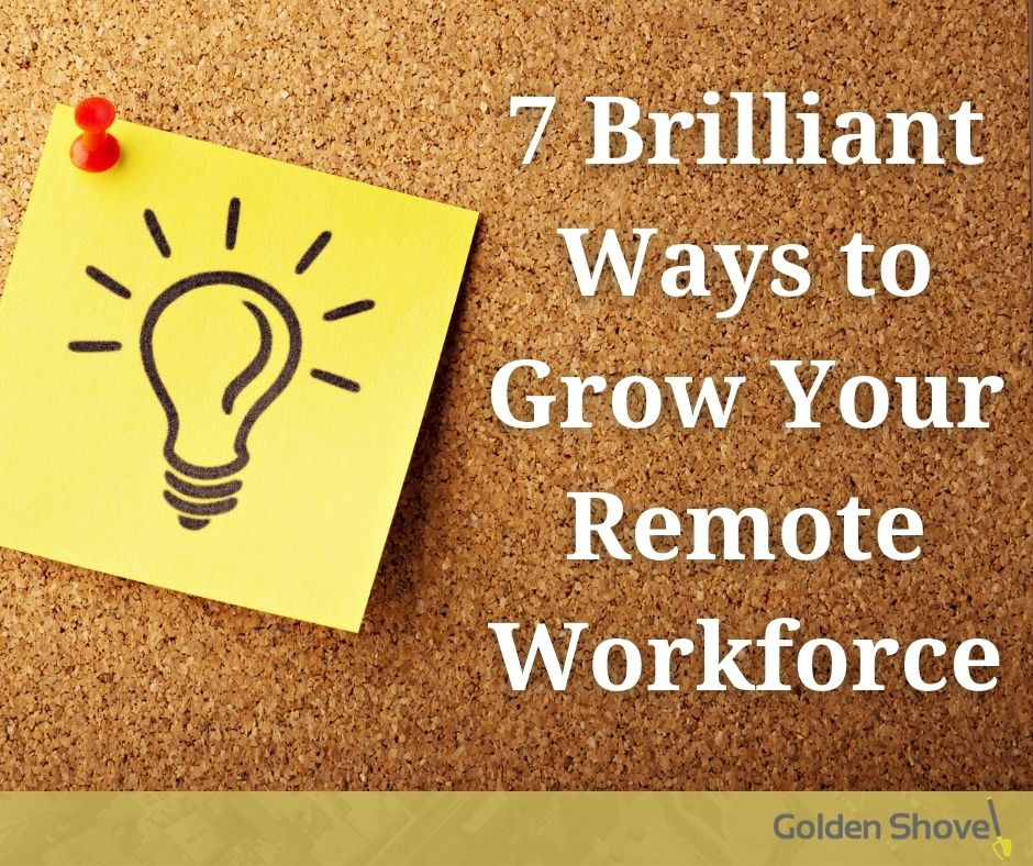 7 Brilliant Ways to Grow Your Remote Workforce Main Photo