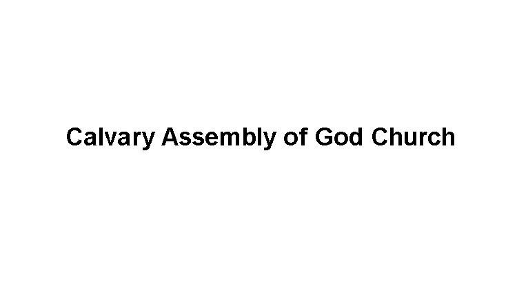 Calvary Assembly of God Church Slide Image