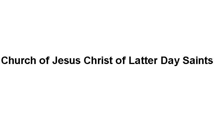 Church of Jesus Christ of Latter Day Saints Slide Image