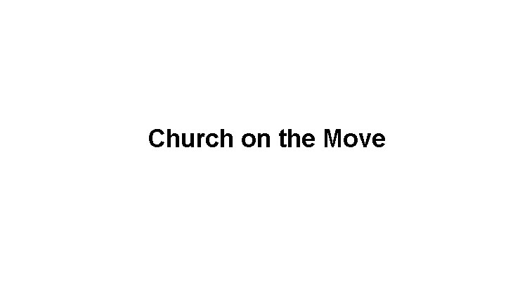 Church on the Move Slide Image