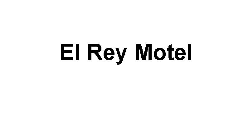 El Rey Motel Logo